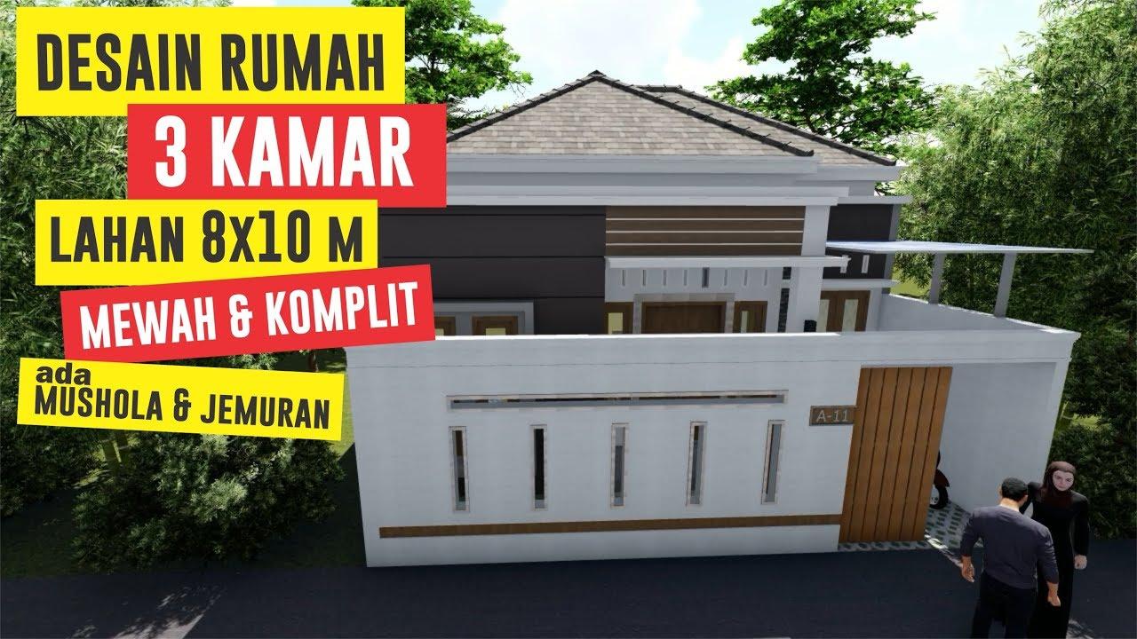 Rumah Minimalis 3 Kamar Lahan 8 X 10 Meter Youtube