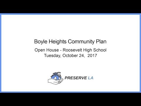 Boyle Heights Community Plan • Open House