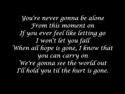Never Gonna Be Alone-Nickelback-Lyrics