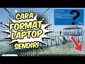 Gambar cover CARA FORMAT LAPTOP/PC SENDIRI