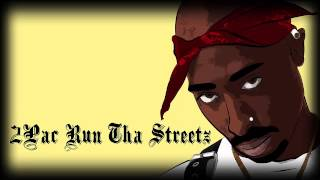 2Pac Run Tha Streetz(mp3+Download)