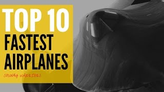Top 10 Fastest Airplane in the World 2015
