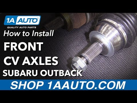 How to Replace Front CV Axles 05-09 Subaru Outback