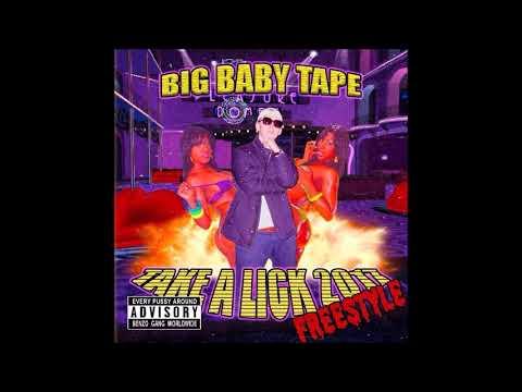 Big Baby Tape - Take A Lick 2017 FREESTYLE || BENZO GANG