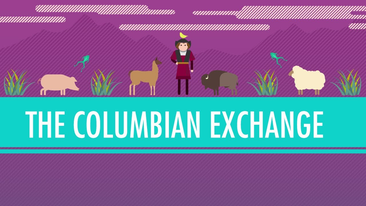 The Columbian Exchange: Crash Course World History 23