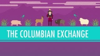 Crash Course: World History: The Colombian Exchange and Plants thumbnail