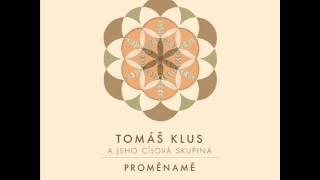 Tomáš Klus - Jsem