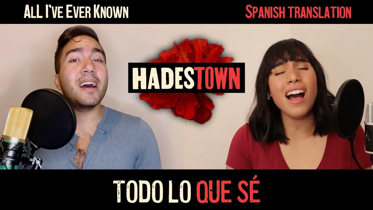 """HADESTOWN """"Todo lo que sé/All I've Ever Known"""" - Belén Moyano & Luis E. Mora"""