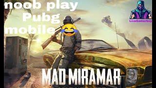 pubg mobile gameplay noob play Pubg 😂