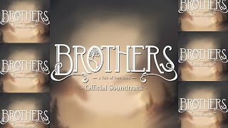 Brothers: A Tale of Two Sons OST (Full)