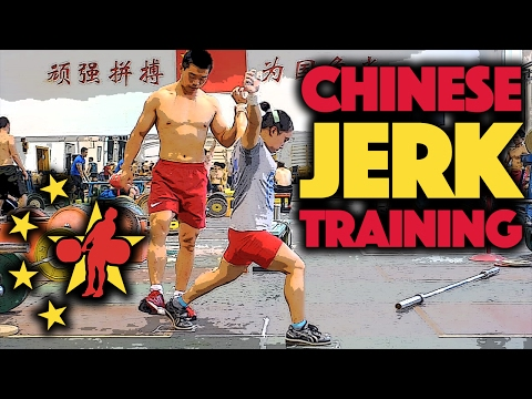 Chinese Jerk Training
