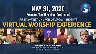 May 31, 2020: Pentecost Sunday: Virtual Worship Experience