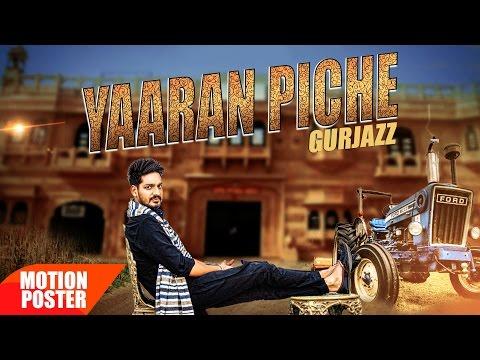 Motion Poster | Yaaran Piche | Gurjazz...