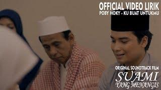 Poby Hoky - Ku Buat Untukmu Mp3