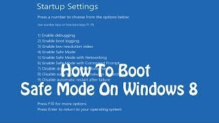 How to Boot into Safe Mode On Windows 8 / 8.1
