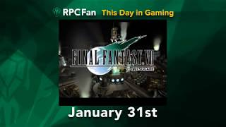 This Day in Gaming - January 31 - Final Fantasy VII