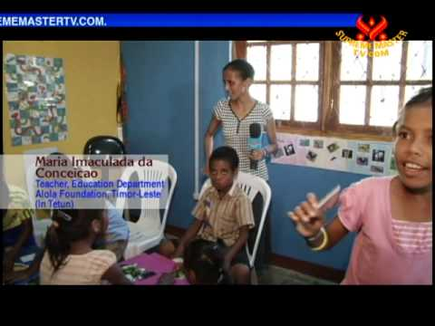 The Alola Foundation: Embracing the Women and Children of Timor-Leste - Part 2 of 2