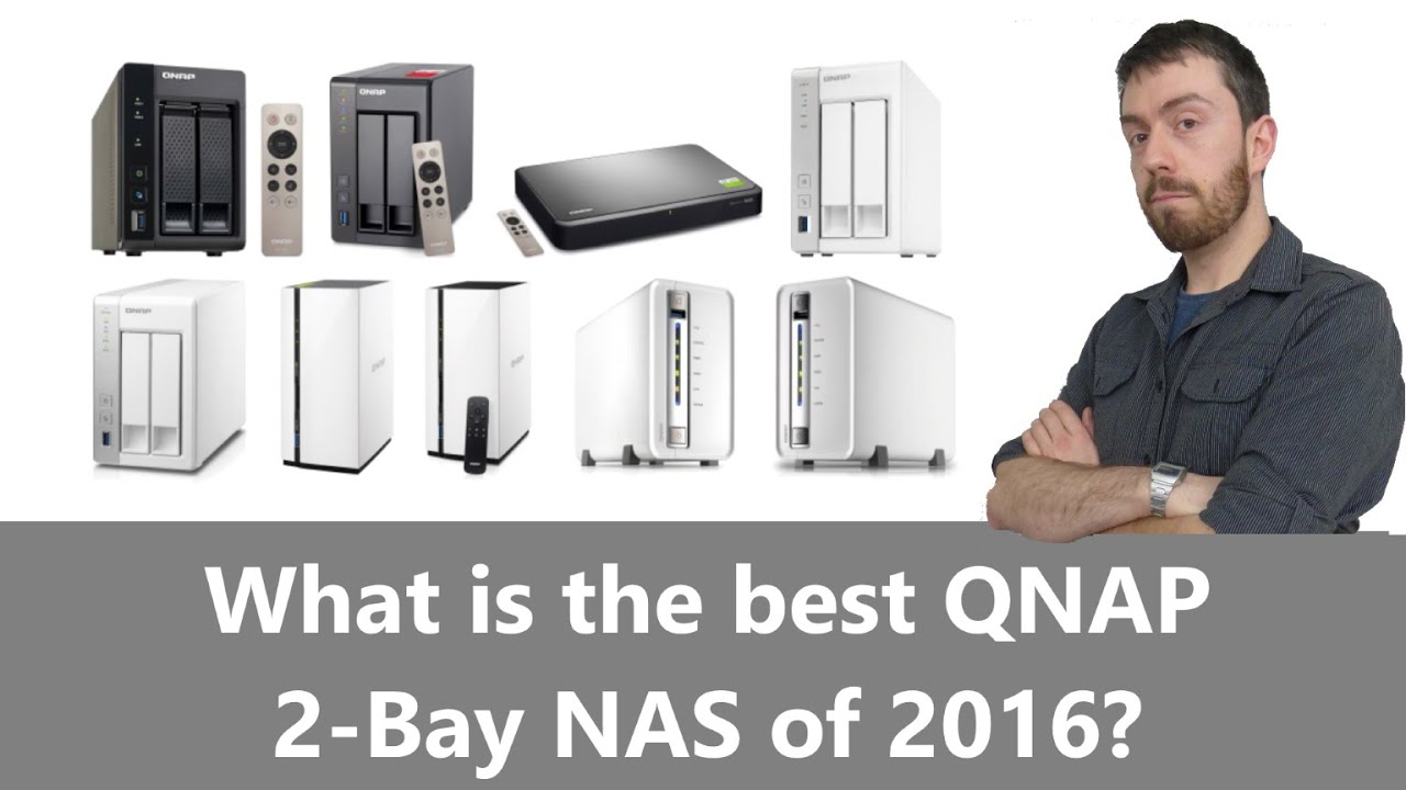 What is the Best 2-BAY QNAP NAS of 2016 - Featuring TS-253A TS-251+ HS-251+  TS-231+ TS-228 and more