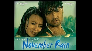 NOVEMBER RAIN | Nepali Movie Official Trailer | Aaryan Sigdell, Namrata Shrestha