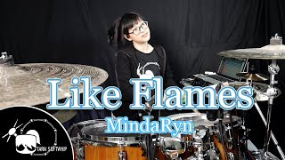 Like Flames - MindaRyn Drum Cover By Tarn Softwhip
