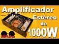Amplificador zener estéreo de 1000 watts