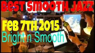 Best Smooth Jazz (7th Feb 2015) Host Rod Lucas