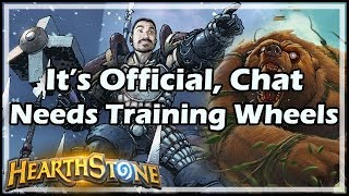 [Hearthstone] It's Official, Chat Needs Training Wheels