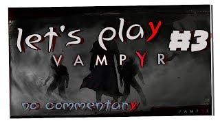 Vampyr - Gameplay ITA/ENG - Walkthrough #03 - William Bishop il vampiro[MiniBoss]