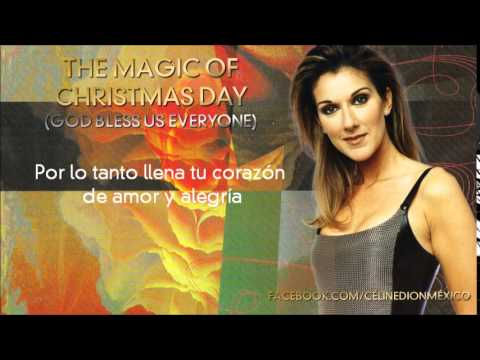Céline Dion - The Magic Of Christmas Day (God Bless Us Everyone) Traducida - YouTube