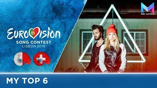 Eurovision 2018 - MY TOP 6 (so far) | & comments