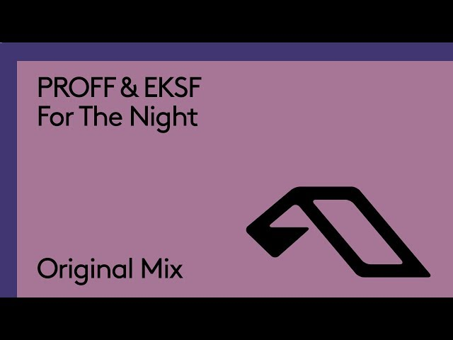 PROFF & EKSF - For The Night