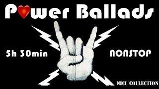 NICE: The Best of Power Ballads - 5 hours nonstop