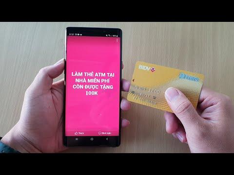 Làm thẻ ATM tại nhà miễn phí mà còn được tặng thêm 100k từ BIDV