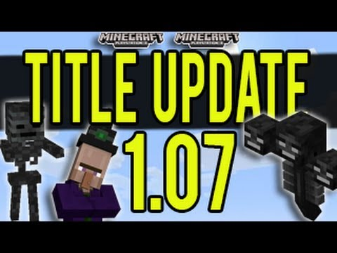 Minecraft (PS3 and Xbox) - Title Update 1.07 (TU17 ...