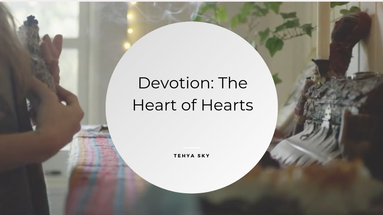 Devotion: The Heart of Hearts