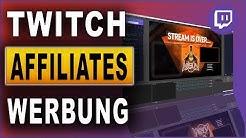 Twitch Affiliates: Werbung schalten & Geld verdienen (2019)