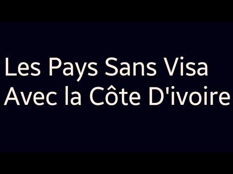 Les Pays Sans Visa Avec la Côte D'ivoire