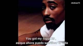 Tupac - Never Had A Friend Like Me Subtitulada Traducida