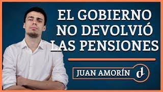 El Destape | La mentira de las pensiones: el gobierno no devolvió ni el 10%