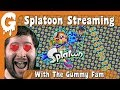 Splatoon Streaming With The Gummy Fam