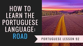 learning portuguese (road)