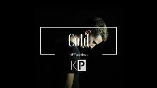 "Nf Type Beat | ""Cold"""