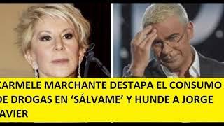 KARMELE MARCHANTE DESTAPA EL CONSUMO DE DROGAS EN 'SÁLVAME' Y HUNDE A JORGE JAVIER