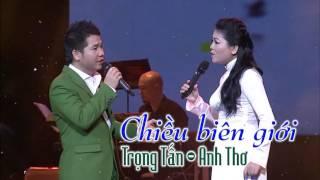Chiều Biên Giới - Anh Thơ Trọng Tấn | Song Ca Trữ Tình