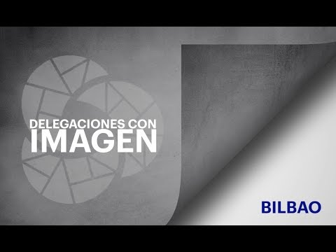 Ver en youtube el video Delegaciones con imagen - Bilbao