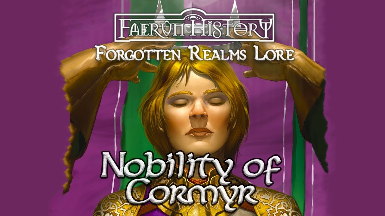 The Nobility of Cormyr - Forgotten Realms Lore
