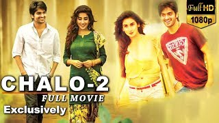 CHALO-2 Full Hindi South Dubbed Movie    Naga Shaurya    Parul Gulati    South Movie 2018