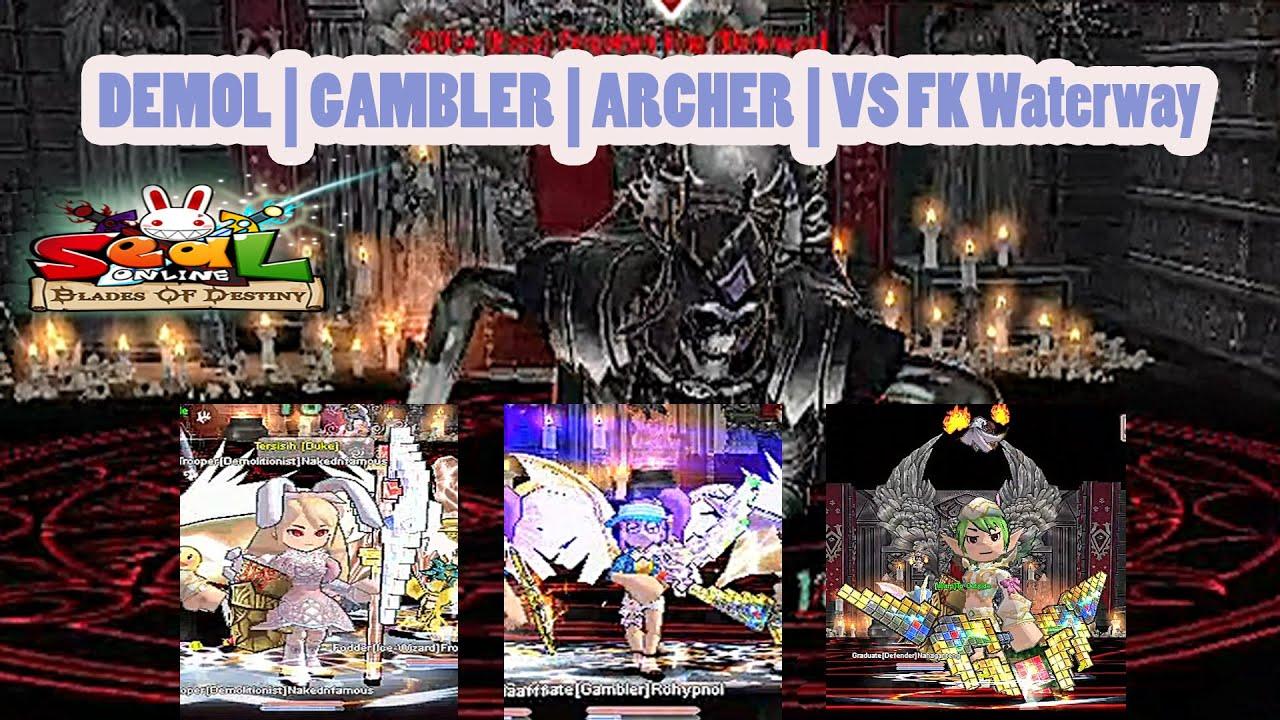 Solo Demol | Gambler| Archer VS Bos FK Waterway | Seal Online Blades of Destiny