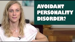 What is Avoidant Personality Disorder?