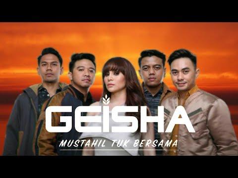 Geisha - Mustahil Tuk Bersama (Lyrics Video)
